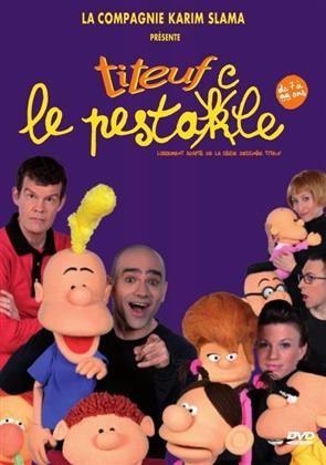 Titeuf - Le pestacle
