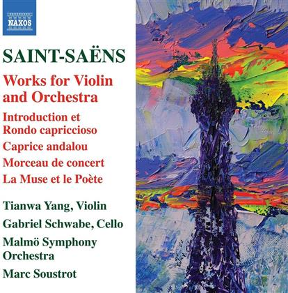 Camille Saint-Saëns (1835-1921), Marc Soustrot, Tianwa Yang, Gabriel Schwabe & Malmö Symphony Orchestra - Works For Violin And Orchestra