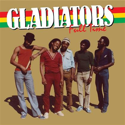 Gladiators - Full Time (Remastered)