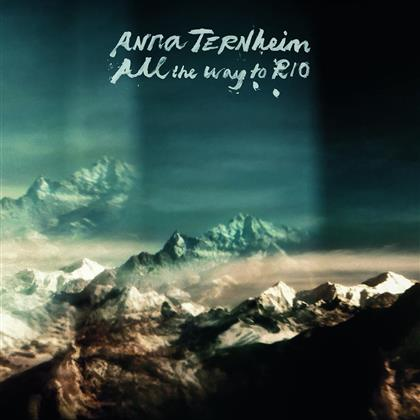 Anna Ternheim - All The Way To Rio (Limited, LP)