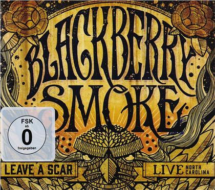 Blackberry Smoke - Leave a Scar - Live In North Carolina (DVD + CD)