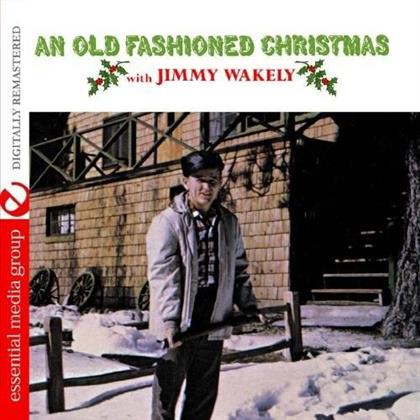 Jimmy Wakely - An Old Fashioned Christmas (Remastered)