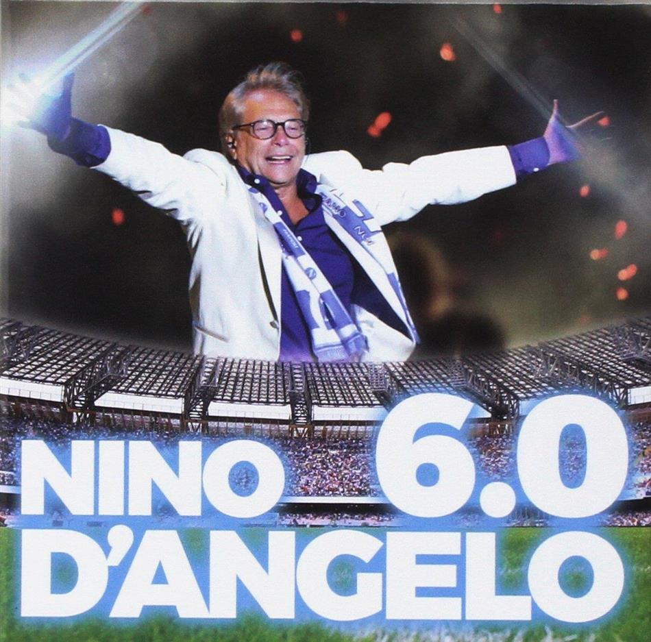 Nino D'Angelo - 6.0 (2 CDs + DVD)