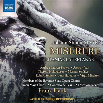 Johann Simon Mayr (1763-1845), Franz Hauk, Simon Mayr Chorus & I Virtuosi Italiani - Miserere