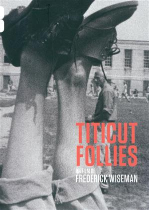 Titicut Follies (1967) (s/w)