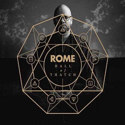 Rome - Hall Of Thatch (Limited Edition, LP + CD)