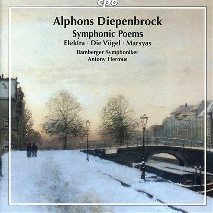 Alphons Diepenbrock 1862-1921, Antony Hermus & Bamberger Symphoniker - Symphonische Dichtungen - Elektra, De Vogels, Marsyas