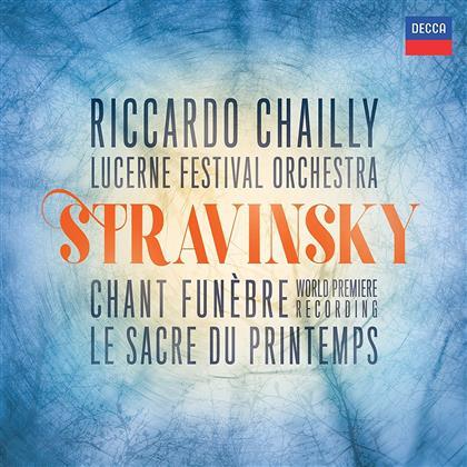 Igor Strawinsky (1882-1971), Riccardo Chailly & Lucerne Festival Orchestra - Chant Funebre / Le Sacre Du Printemps