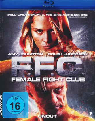 F.F.C. - Female Fight Club (2016)