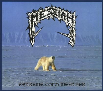 Messiah - Extreme Cold Weather (2018 Reissue)