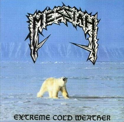 Messiah - Extreme Cold Weather (2018 Reissue, LP)