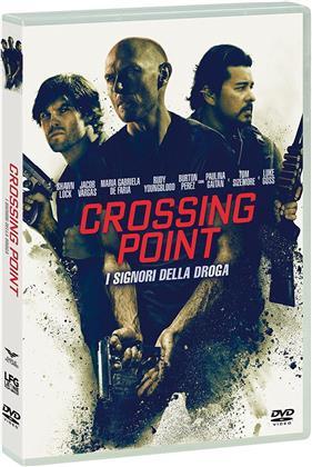 Crossing Point - I signori della droga (2016)