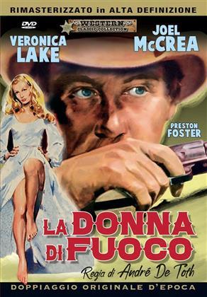La donna di fuoco (1947) (Western Classic Collection)