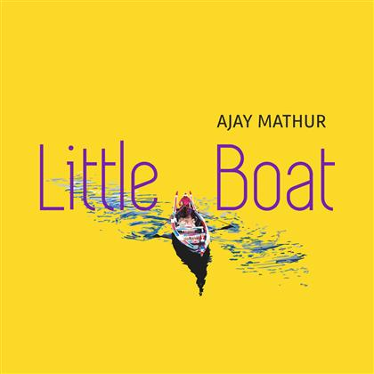 Ajay Mathur - Little Boat (LP)