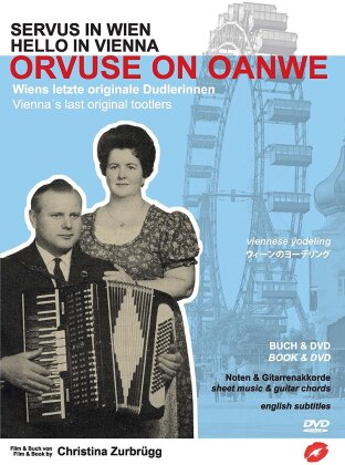 Servus in Wien / Hello in Vienna - Orvuse on Oanwe: Wiens letzte originale Dudlerinnen (DVD + Buch)