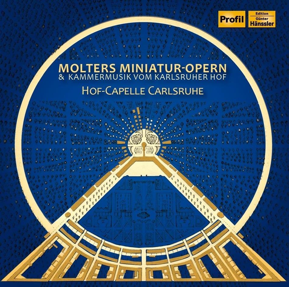 Johann Melchior Molter (1696-1765), Kirstin Kares & Hof-Capelle Carlsruhe - Molters Miniatur-Opern & Kammermusik vom Karlsruher Hof