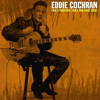 Eddie Cochran - Fool's Paradise: Early And Rare Eddie (LP)