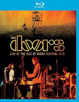The Doors - Live at the Isle of Wight Festival 1970 (Restaurierte Fassung)
