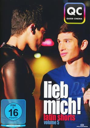 Lieb mich! - Gay Shorts - Vol. 5