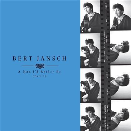 Bert Jansch - A Man Id Rather Be Part 1 (4 LPs)