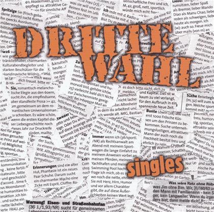 Dritte Wahl - Singles