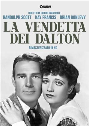 La vendetta dei Dalton (1940) (Cineclub Classico, Remastered)