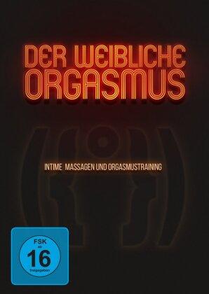 Der weibliche Orgasmus - Intime Massagen und Orgasmustraining