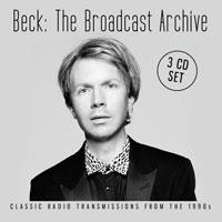 Beck - Broadcast Archive (3CD) (3 CDs)