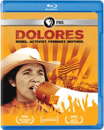Dolores - Rebel. Activist. Feminist. Mother. (2017)