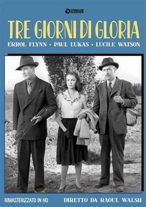 Tre giorni di gloria (1944) (Cineclub Classico, Versione Rimasterizzata)