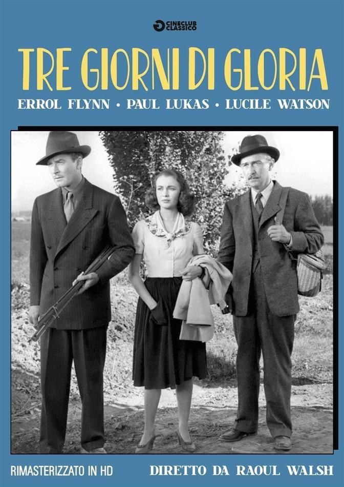 Tre giorni di gloria (1944) (Cineclub Classico, Remastered)