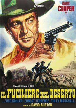 Il fuciliere del deserto (1931) (Cineclub Classico, Remastered)