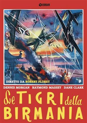 Le tigri della birmania (1945) (Cineclub Classico)