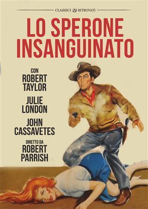 Lo sperone insanguinato (1958) (I Classici Ritrovati)