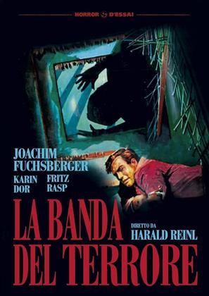 La banda del terrore (1960) (Horror d'Essai)