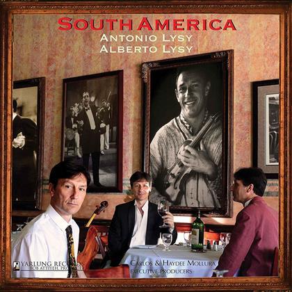 Antonio Lysy, Alberto Lysy, Heitor Villa-Lobos (1887-1959), Astor Piazzolla (1921-1992), Zoltán Kodály (1882-1967), … - South America