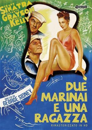 Due marinai e una ragazza (1945) (Cineclub Classico, Versione Rimasterizzata)
