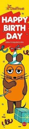 Die Maus Happy Birthday - Geburtstagskalender