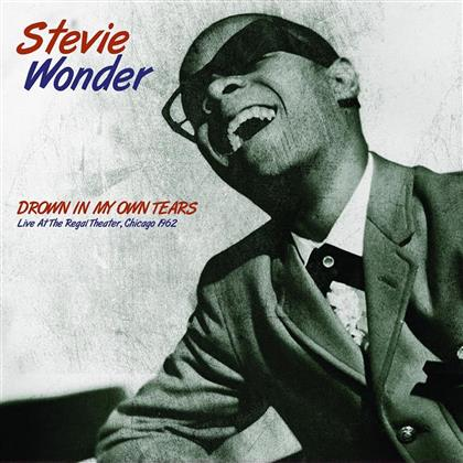 Stevie Wonder - Drown In My Own Tears: Live At The Regal Theater Chicago 1962 (LP)