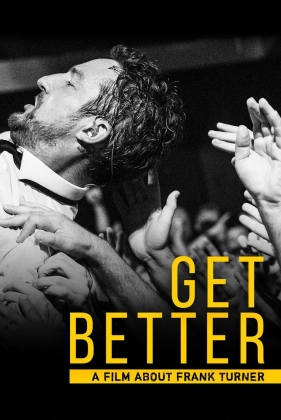Frank Turner - Get Better: A Film about Frank Turner