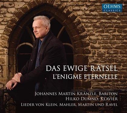 Klein, Gustav Mahler (1860-1911), Frank Martin (1890-1974), Johannes Martin Kränzle & Hilko Dumno - Das Ewige Rätsel