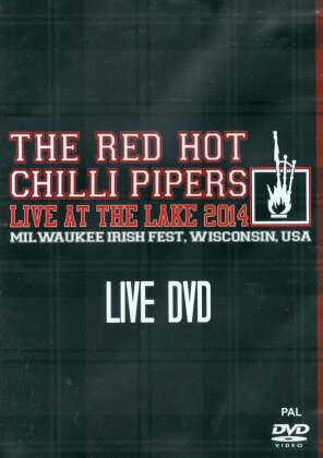 Red Hot Chilli Pipers - Live At The Lake 2014 - Milwaukee Irish Fest,USA