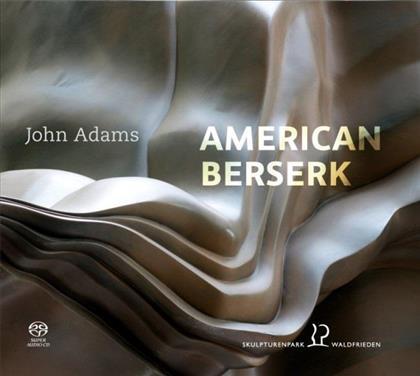 Liviu Neagu-Gruber, Axel Hess, Jens Brockmann & John Adams (*1947) - American Berserk