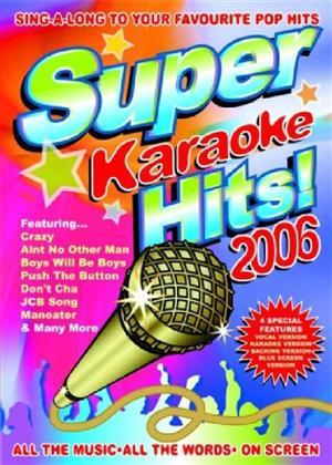 Karaoke - Super Karaoke Hits 2006
