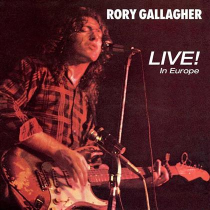 Rory Gallagher - Live! In Europe (2018 Reissue, Versione Rimasterizzata)
