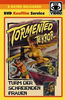 Tormented Terror - Turm der schreienden Frauen (1960) (X-Rated Reloaded, Grosse Hartbox, s/w, Uncut)
