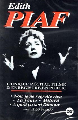 Edith Piaf - L'unique récital filmé & enregistré en public (s/w)