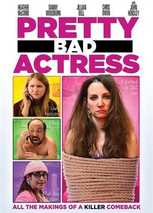 Pretty Bad Actress (2018)