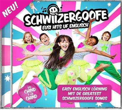 Schwiizergoofe - Eusi Hits Uf Englisch (2 CDs)
