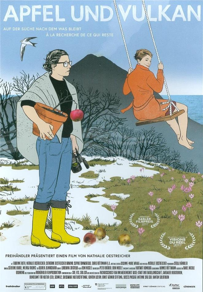 Apfel und Vulkan - Auf der Suche nach dem was bleibt - À la recherche de ce qui reste (2017)